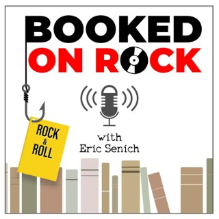 Booked On Rock with Eric Senich