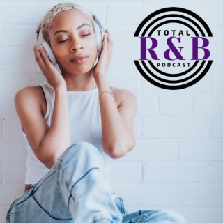 Total R&B Podcast