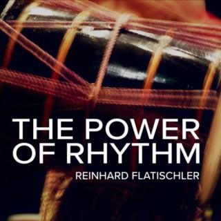 The Power of Rhythm