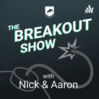 Breakout Show