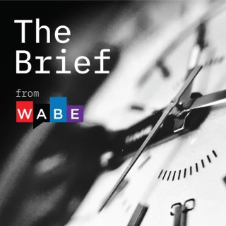 The Brief from WABE
