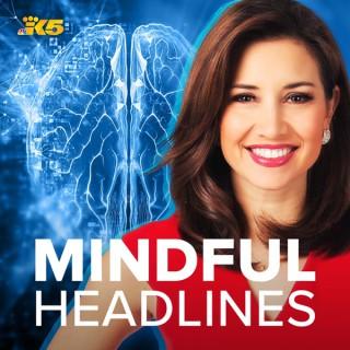 Mindful Headlines
