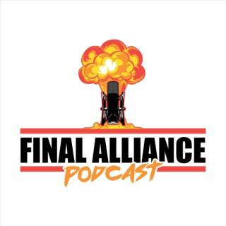 Final Alliance Podcast