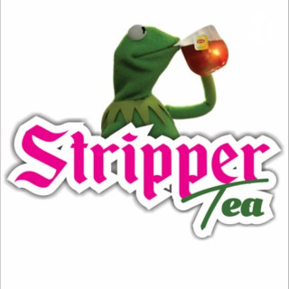 STRIPPER TEA