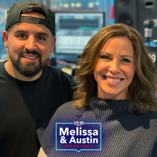 The Best of US 99's Melissa & Austin