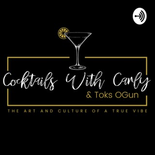 Cocktails With Carly & Toks OGun