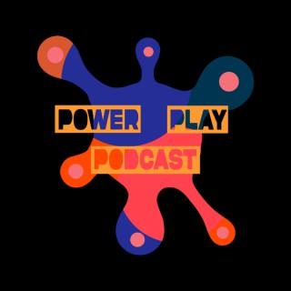 The PowerplayPodcast