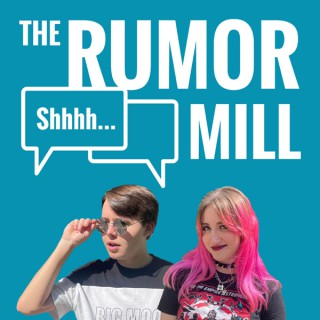 The Rumor Mill