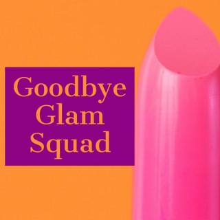 Goodbye Glam Squad - the Erika Jayne Girardi Scandal