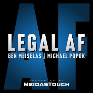 Legal AF by MeidasTouch