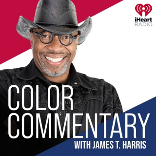 Color Commentary with James T. Harris