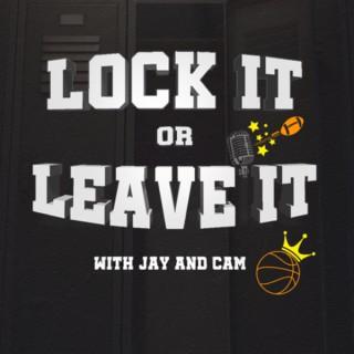 Lock It or Leave It