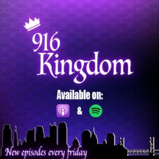916 Kingdom- Weekly coverage on the Sacramento Kings