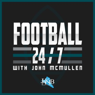 Football 24/7 with John McMullen