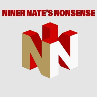 Niner Nate's Nonsense