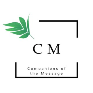 Companions of the Message
