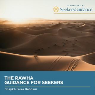 The Rawha: Daily Guidance for Seekers with Shaykh Faraz Rabbani