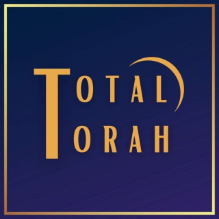 The Total Torah Podcast