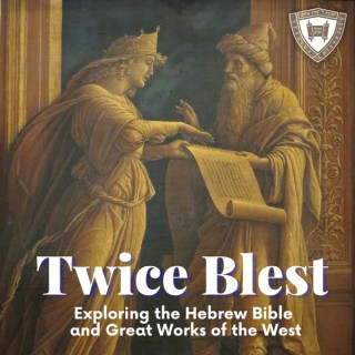 Twice Blest: Exploring Shakespeare and the Hebrew Bible