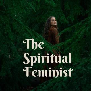 The Spiritual Feminist