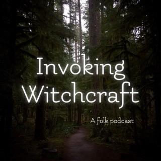 Invoking Witchcraft