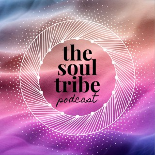 The Soul Tribe Podcast