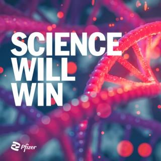 Science Will Win