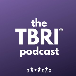 The TBRI Podcast