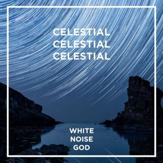 Celestial Sounds - White Noise - ASMR