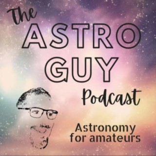 The AstroGuy Podcast