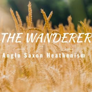 The Wanderer Anglo Saxon Heathenism