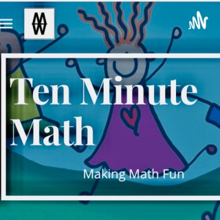 Ten Minute Math