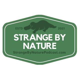 Strange by Nature Podcast