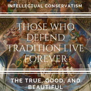 Intellectual Conservatism