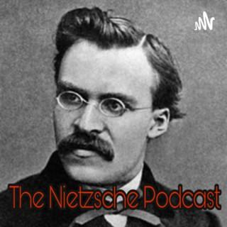The Nietzsche Podcast