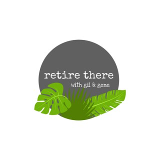 Retire There with Gil & Gene