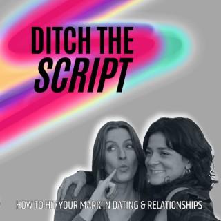 Ditch The Script