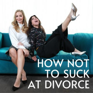 How Not To Suck At Divorce