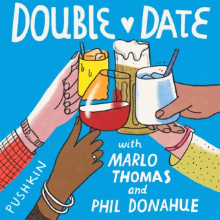Double Date with Marlo Thomas & Phil Donahue