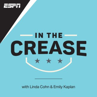 In the Crease - The ESPN NHL Podcast with Linda Cohn & Emily Kaplan