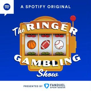 The Ringer Gambling Show