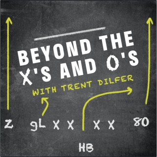 Beyond The X's And O's With Trent Dilfer