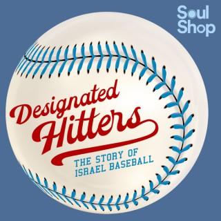 Designated Hitters: The Story of Israel Baseball