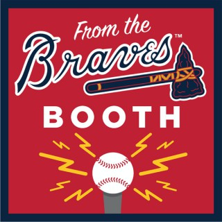 From the Braves Booth