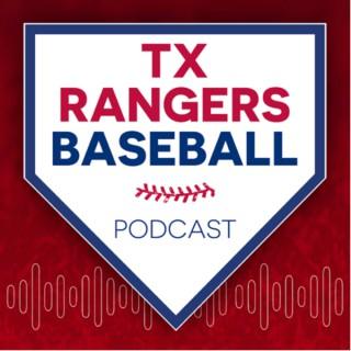 Texas Rangers Baseball Podcast