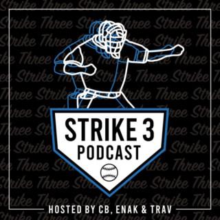Strike 3 Podcast w/CB, ENak, & Trav