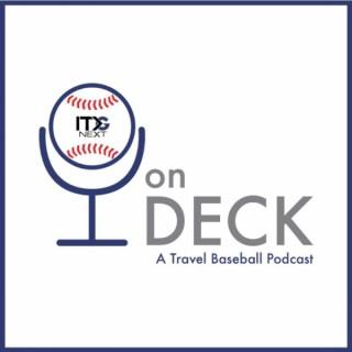 On Deck - A Travel Baseball Podcast