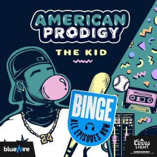 American Prodigy: The Kid
