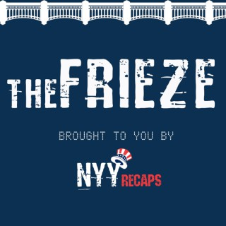 The Frieze by NYY Recaps