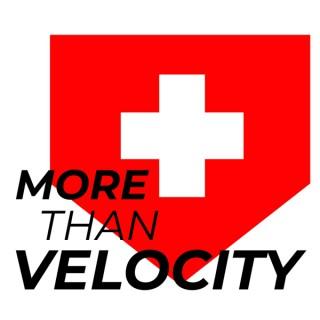 More Than Velocity